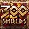 300 Shields online