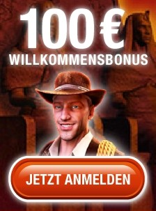 100€ Book of Ra - Anmelde Bonus